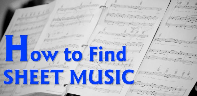 How to Find Sheet Music and Learn Progressively